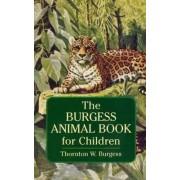 Burgess Animal Book for Children by Thornton Waldo Burgess
