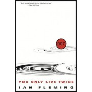 You Only Live Twice by Professor of Organic Chemistry Ian Fleming