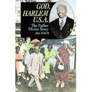God, Harlem U.S.A. by Jill Watts
