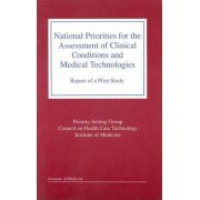 National Priorities for the Assessment of Clinical Conditions and Medical Technologies by Priority-Setting Group