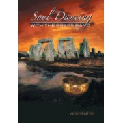 Soul Dancing with the Brass Band: The Relationship Between Past Lives and the One You Now Live