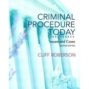 Criminal Procedure Today by Cliff Roberson