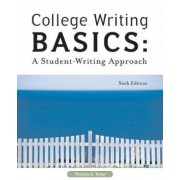 College Writing Basics by Thomas E. Tyner