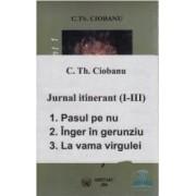 Jurnal itinerant I+II+III - C.Th. Ciobanu