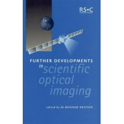 Further Developments in Scientific Optical Imaging by M. Bonner Denton