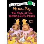 Minnie and Moo The Case of the Missing Jelly Donut by Denys Cazet