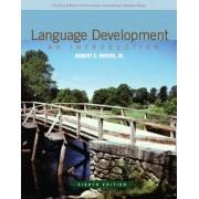 Language Development by Jr. Robert E. Owens