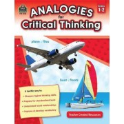 Analogies for Critical Thinking, Grades 1-2 by Ruth Foster