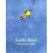 Gorky Rises by William Steig