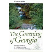 Greening of Georgia by Harold Brown