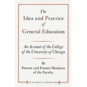 Idea and Practice of General Education by College of the University of Chicago