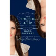 Two Truths and a Lie: A Lying Game Novel by Sara Shepard