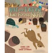 Hare & Tortoise Race Across Israel by Laura Gehl