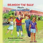Brandon the Bully Meets Nina No More