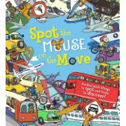 Mouse on the Move: Packed with Things to Spot and Facts to Discover!