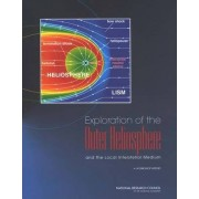 Exploration of the Outer Heliosphere and the Local Interstellar Medium by Committee on Solar and Space Physics
