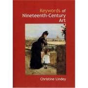 Keywords Of Nineteenth-Century Art
