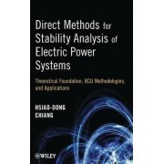 Direct Methods for Stability Analysis of Electric Power Systems by Hsiao-Dong Chiang
