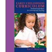 Early Childhood Curriculum by Sue Clark Wortham