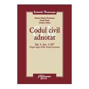 Codul civil adnotat - Vol. I. Art. 1-257