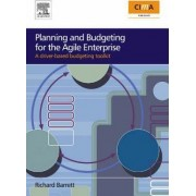 Planning and Budgeting for the Agile Enterprise by Richard Barrett
