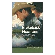 Brokeback Mountain - Annie E. Proulx - Livre