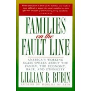 Families on the Fault Line by Lillian B Rubin