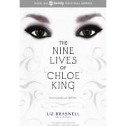 The Nine Lives of Chloe King by Liz Braswell