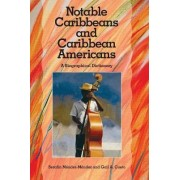 Notable Caribbeans and Caribbean Americans by Serafin Mendez Mendez