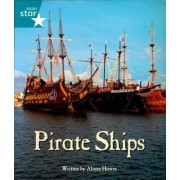 Pirate Cove Turquoise Level Non-Fiction: Pirate Ships by Lisa Thompson