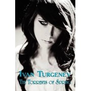 The Torrents of Spring by Ivan Turgenev