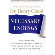 Necessary Endings by Dr. Henry Cloud