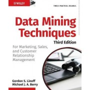 Data Mining Techniques by Gordon S. Linoff