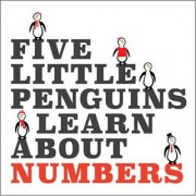 Five Little Penguins Learn About Numbers by Marilyn Kuehl