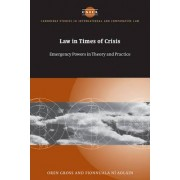 Law in Times of Crisis by Oren Gross