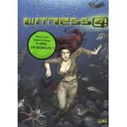 Witness 4 Tome 2 - L'icône Sans Mémoire !