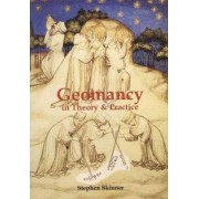 Geomancy in Theory & Practice by Dr Stephen Skinner