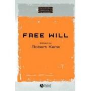 Free Will by Robert Kane