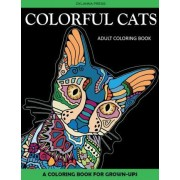 Colorful Cats Adult Coloring Book by Alisa Calder