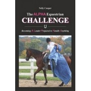 The Alpha Equestrian Challenge by Nelly Cooper