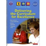 SHM Delivering the Curriculum for Excellence: Second Teacher Book by Scottish Primary Maths Group SPMG