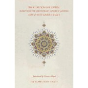 Ibn Khaldun on Sufism by Ibn Khaldun