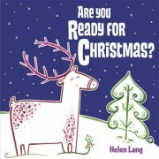 Are You Ready for Christmas? by Jenny Broom