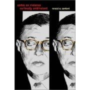 Sartre on Violence by Ronald E. Santoni
