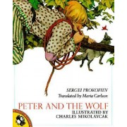 Peter and the Wolf by Sergei Prokofiev