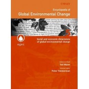 Encyclopedia of Global Environmental Change: Social and Economic Dimensions of Global Environmental Change v. 5 by Peter Timmerman