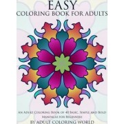 Easy Coloring Book for Adults by Adult Coloring World