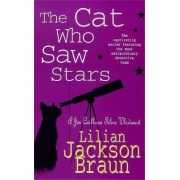 The Cat Who Saw Stars by Lilian Jackson Braun
