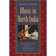 Music in North India by George E. Ruckert