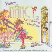 Fancy Nancy and the Sensational Babysitter by Jane O'Connor